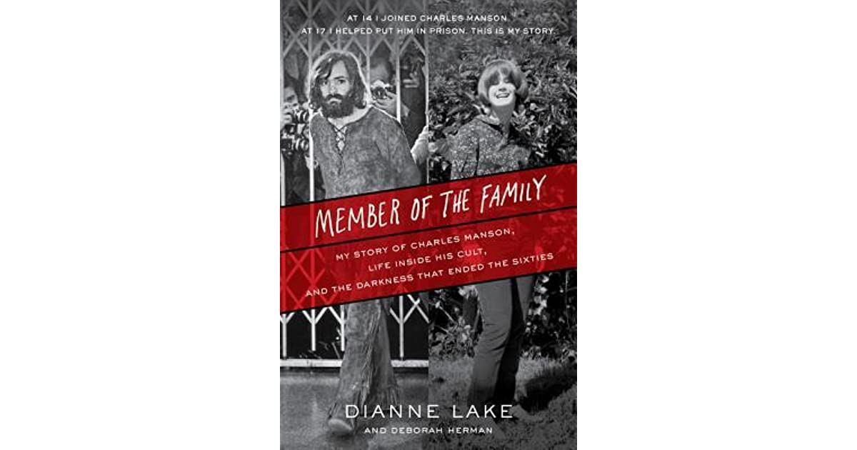 Member Of The Family My Story Of Charles Manson Life Inside His