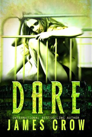 DARE by James  Crow