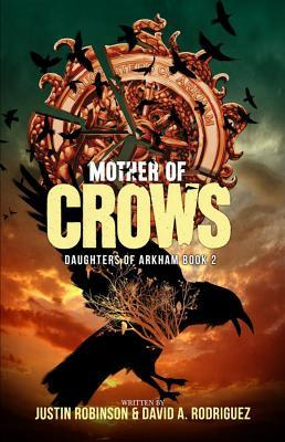 Mother of Crows (Daughters of Arkham, #2)