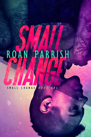 Small Change (Small Change, #1)