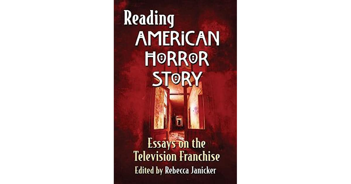 Custom Written Reading American Horror Story Essays On The Television Franchise By  Rebecca Janicker Abraham Lincoln Essay Paper also Health And Fitness Essay Reading American Horror Story Essays On The Television Franchise By  Science Essay Questions