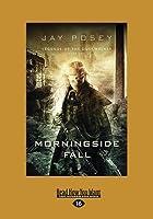 Morningside Fall: Legend of the Duskwalker Book 2 (Large Print 16pt)