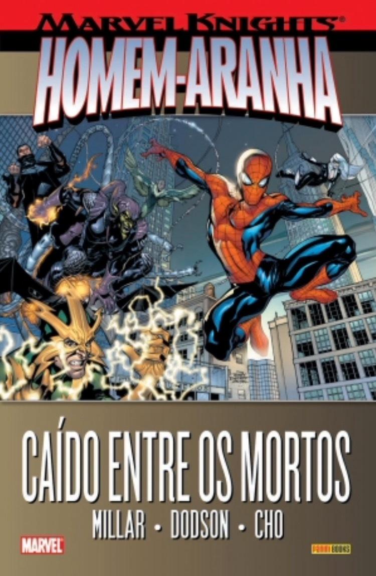 Marvel Knights Homem-Aranha: Caído Entre os Mortos