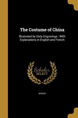The Costume of China