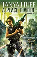 A Peace Divided (Peacekeepe #2)
