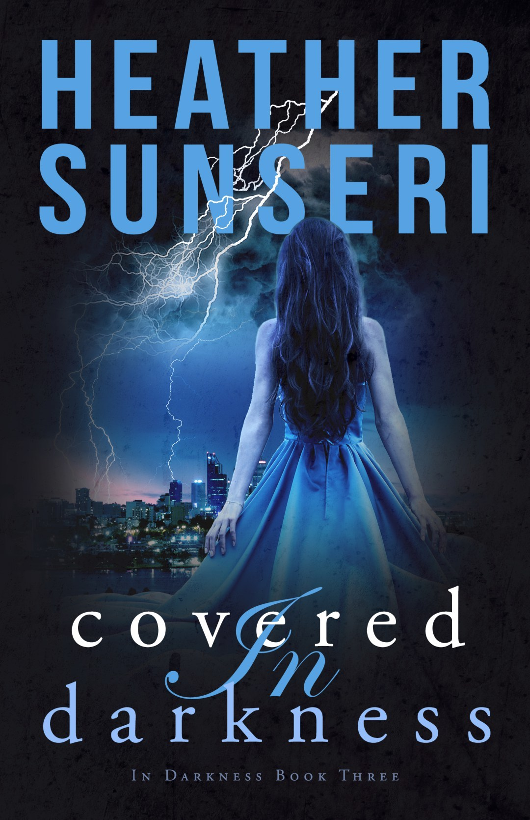 Heather Sunseri - In Darkness 3 - Covered in Darkness