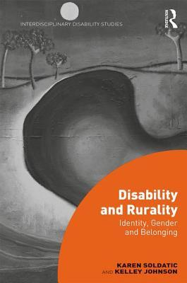 Disability and Rurality Identity, Gender and Belonging