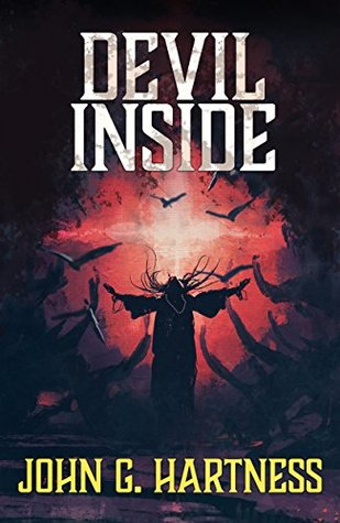 Devil Inside by John G. Hartness