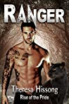 Ranger (Rise of the Pride, #5)
