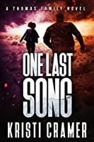 One Last Song (A Thomas Family Novel Book 3)