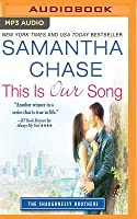This Is Our Song (The Shaughnessy Brothers, #4)