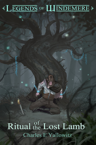 Ritual of the Lost Lamb (Legends of Windemere, #13)