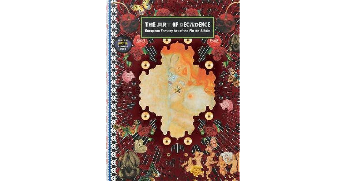 European Fantasy Art of the Fin-de-Si/ècle The Art of Decadence