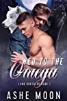 Wed to the Omega (Luna Brothers, #1)