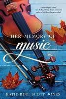 Her Memory of Music