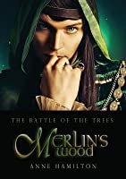 Merlin's Wood: Battle of the Trees 1