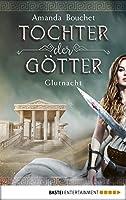 Glutnacht (Tochter der Götter Trilogie, #1)