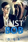 Just Bob (Assassins Inc. #1)