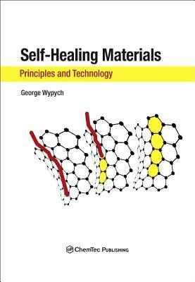 Self-Healing Materials Principles and Technology