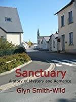 Sanctuary: A story of Mystery and Romance (Ben Coverdale Book 1)