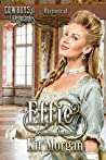 Effie (Cowboys and Debutantes, #1)