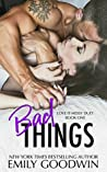 Bad Things (Love is Messy, #3)