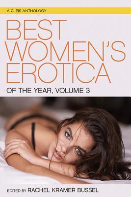Best Women's Erotica of the Year, Volume 3