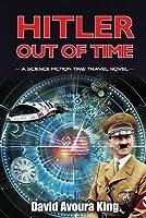 Hitler Out Of Time (Norton Blake, #2)