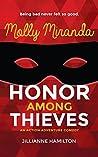 Molly Miranda: Honor Among Thieves (Molly Miranda, #3)