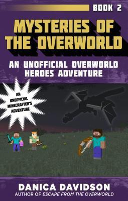 Mysteries of the Overworld (Unofficial Overworld Heroes Adventures, #2)