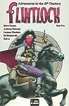 Flintlock: Adventures in the 18th Century, Book Two