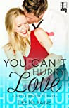 You Can't Hurry Love (A Cates Brothers Book, #5)