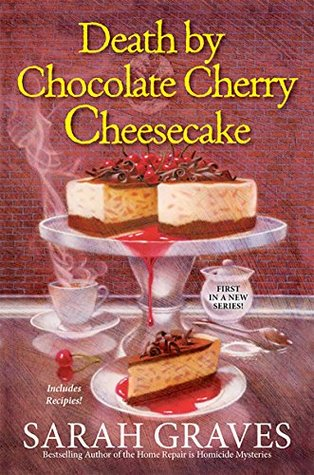 Death by Chocolate Cherry Cheesecake (A Death by Chocolate Mystery #1)