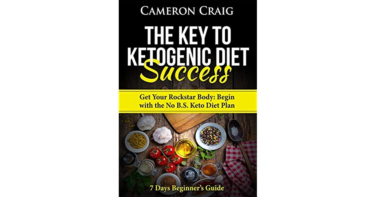 The Key to Ketogenic Diet Success: Get Your Rockstar Body