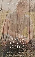 Buried in the Bayou