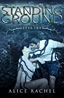 Standing Ground (UNDER BOOK #2)