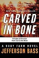 Carved in Bone (Body Farm, #1)