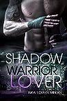 Shadow (Warrior Lover, #8)
