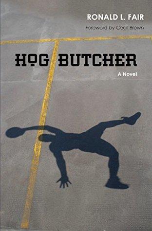 Hog Butcher by Ronald L. Fair