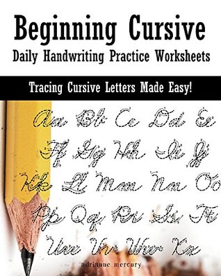 Beginning Cursive: Daily Handwriting Practice Worksheets (Large Print)