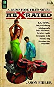 Hex-Rated (Brimstone Files #1)