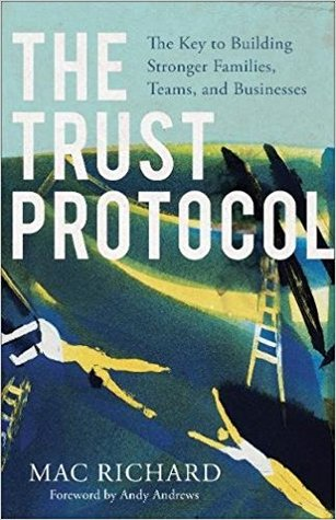 The Trust Protocol by Mac Richard