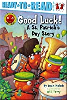 Good Luck!: A St. Patrick's Day Story (with audio recording) (Ant Hill)