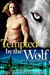 Tempted by the Wolf (True Mates, #6)