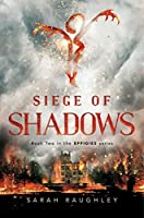 Siege of Shadows (The Effigies Book 2)