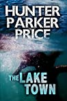 The Lake Town: A Novel