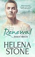 Renewal (Dublin Virtues Book 3)