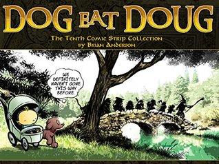 Dog eat Doug: The Tenth Comic Strip Collection (Dog Eat Doug #10)