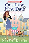 One Last First Date (Cozy Cottage Café, #1)