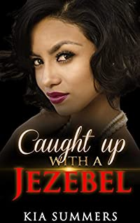 Caught Up with a Jezebel (Sister Diva White Scandal)